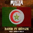 3Arbi Fi Bérize (feat. Balti, Apoka)/Mister You