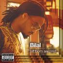 1st Born Second/Bilal
