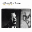 Tribute To Lester/Art Ensemble Of Chicago