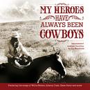 My Heroes Have Always Been Cowboys: Instrumental Western Favorites/Jim Hendricks