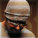 U Turn/Brian McKnight