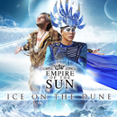 Ice On The Dune/Empire Of The Sun