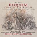 Verdi: Requiem/Quattro Pezzi Sacri (2 CDs)/Luba Orgonasova, Anne Sofie von Otter, Alastair Miles, Luca Canonici, The Monteverdi Choir, Orchestre Révolutionnaire et Romantique, John Eliot Gardiner