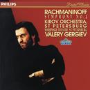 Rachmaninov: Symphony No.2/Orchestra of the Kirov Opera, St. Petersburg, Valery Gergiev