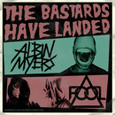 The Bastards Have Landed/Albin Myers, F.O.O.L