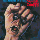 Raise Your Fist And Yell/Alice Cooper