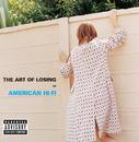 The Art Of Losing/American Hi-Fi