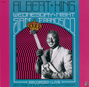 Wednesday Night In San Francisco (Live)/Albert King