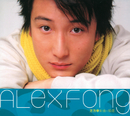 Alex Fong New Songs + Greatest Hits/Alex Fong