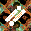 Universal Consciousness / Lord Of Lords/Alice Coltrane