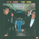 It's Hard/The Who