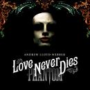 Love Never Dies (Japan version (set))/Andrew Lloyd Webber