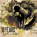 Feeding The Wolves (Deluxe Version)/10 Years