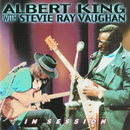 In Session/Albert King with Stevie Ray Vaughan