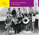 Anthropology/Anachronic Jazz Band