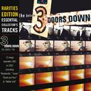 The Better Life (Rarities Edition)/3 Doors Down