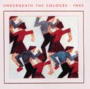 UNDERNEATH THE/INXS