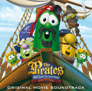 The Pirates Who Don't Do Anything - A Veggietales Movie Soundtrack/Soundtrack