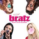 Bratz Motion Picture Soundtrack/Bratz