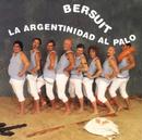La Argentinidad Al Palo/Bersuit Vergarabat