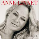 Her Hos Mig/Anne Linnet