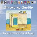 Strawa no Sertão/Bernard Wystraete Group