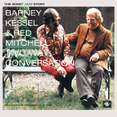 Two Way Conversation/Barney Kessel, Red Mitchell