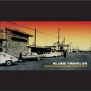 North Hollywood Shootout/Blues Traveler