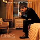 Flamingo (Japan Jewel / Deluxe Version)/Brandon Flowers
