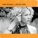 Oh My Life/Beth Rowley