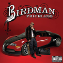 PRICELE$$  DELUXE EDITION EXPLICIT ^/Birdman