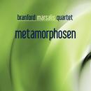 Metamorphosen (Bonus Track Version)/Branford Marsalis Quartet