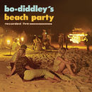 Bo Diddley's Beach Party/Bo Diddley