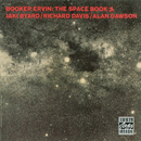The Space Book/Booker Ervin