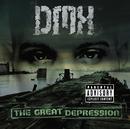 The Great Depression/DMX