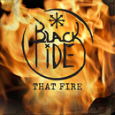 That Fire/Black Tide