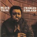Black Talk! (RVG Remaster) (feat. Virgil Jones, Houston Person, Melvin Sparks, Idris Muhammad)/Charles Earland