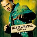 Rangla Hassa/Yugraj