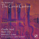 The Return Of The Great Guitars (feat. Larry Coryell)/Charlie Byrd, Herb Ellis, Mundell Lowe