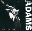 Live! Live! Live!/Bryan Adams