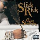 ジ・アート・オブ・ストーリーテリング/Slick Rick