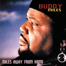 Miles Away From Home/Buddy Miles
