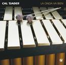 La Onda Va Bien/Cal Tjader