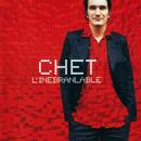 L'Inebranlable/Chet