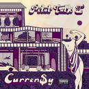 Pilot Talk II (Explicit Version)/Curren$y