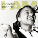 I Am/Chrisette Michele