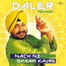 Nach Ni Shaam Kaure/Daler Mehndi