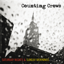 Saturday Nights & Sunday Mornings/Counting Crows