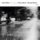 COLIN VALLON TRIO/RR/Colin Vallon, Patrice Moret, Samuel Rohrer