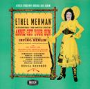 Annie Get Your Gun (feat. Ray Middleton)/Ethel Merman